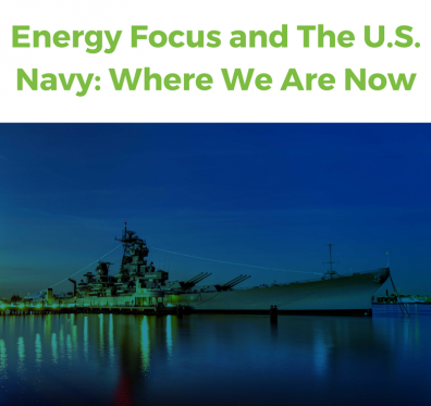 Energy Focus and the US Navy: Where we are Now