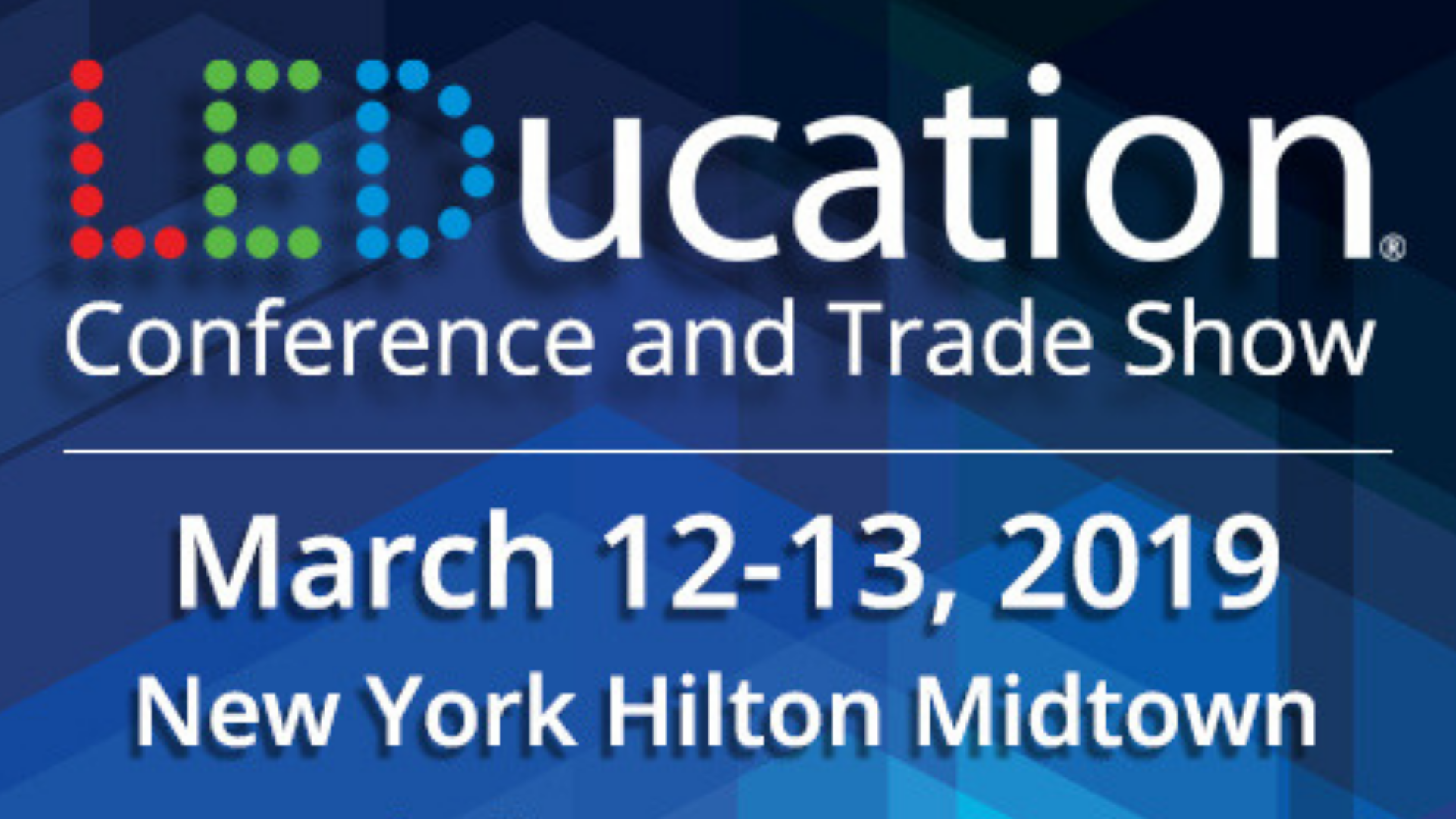 2019 LEDucation Conference & Trade Show